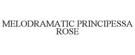 MELODRAMATIC PRINCIPESSA ROSE