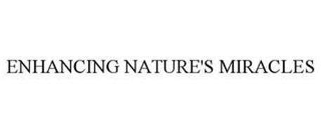 ENHANCING NATURE'S MIRACLES