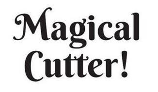 MAGICAL CUTTER