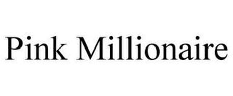 PINK MILLIONAIRE