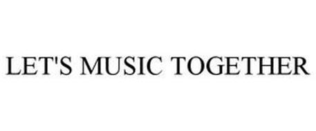 LET'S MUSIC TOGETHER