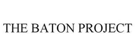 THE BATON PROJECT