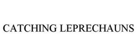 CATCHING LEPRECHAUNS