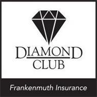DIAMOND CLUB FRANKENMUTH INSURANCE