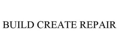 BUILD CREATE REPAIR