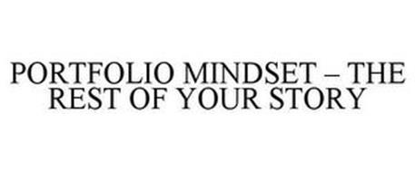 PORTFOLIO MINDSET - THE REST OF YOUR STORY