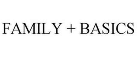 FAMILY + BASICS