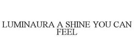 LUMINAURA A SHINE YOU CAN FEEL
