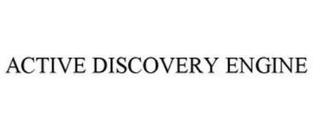 ACTIVE DISCOVERY ENGINE