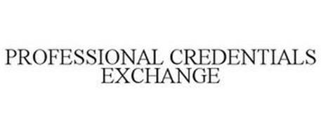 PROFESSIONAL CREDENTIALS EXCHANGE
