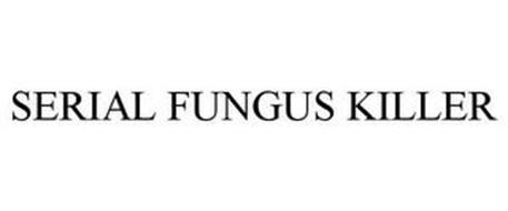 SERIAL FUNGUS KILLER