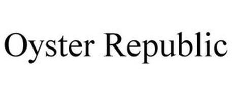 OYSTER REPUBLIC