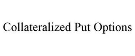 COLLATERALIZED PUT OPTIONS