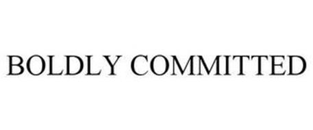 BOLDLY COMMITTED