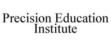 PRECISION EDUCATION INSTITUTE