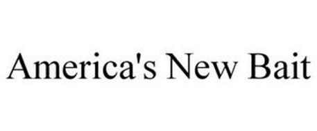 AMERICA'S NEW BAIT