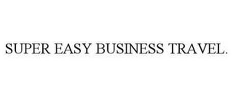 SUPER EASY BUSINESS TRAVEL.