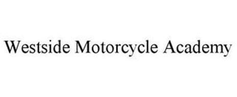 WESTSIDE MOTORCYCLE ACADEMY