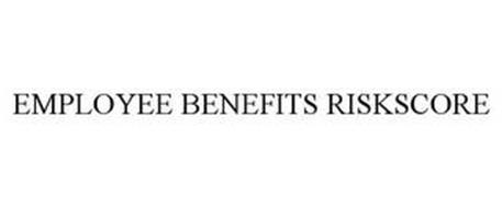 EMPLOYEE BENEFITS RISKSCORE