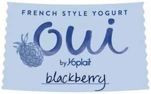 FRENCH STYLE YOGURT OUI BY YOPLAIT BLACKBERRY