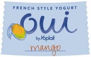 FRENCH STYLE YOGURT OUI BY YOPLAIT MANGO