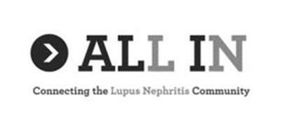 ALL IN CONNECTING THE LUPUS NEPHRITIS COMMUNITY