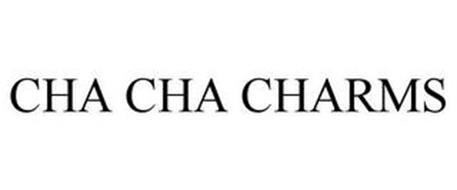 CHA CHA CHARMS