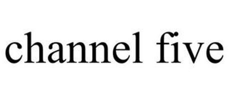 CHANNEL FIVE