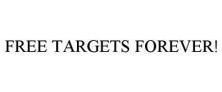 FREE TARGETS FOREVER!