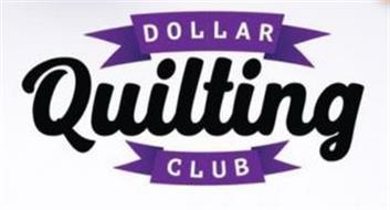 DOLLAR QUILTING CLUB