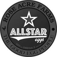 ROSE ACRE FARMS THE GOOD EGG PEOPLE ALLSTAR EGGS 600 MG OMEGA-3 PER EGG
