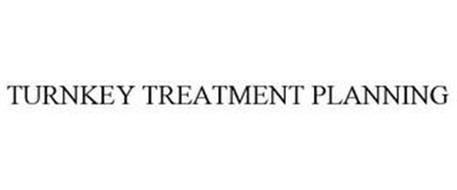 TURNKEY TREATMENT PLANNING