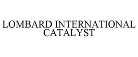 LOMBARD INTERNATIONAL CATALYST