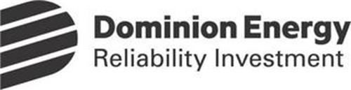 D DOMINION ENERGY RELIABILITY INVESTMENT
