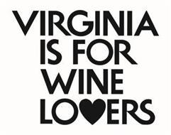 VIRGINIA IS FOR WINE LOVERS