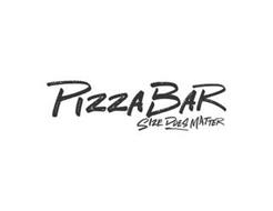 PIZZA BAR SIZE DOES MATTER