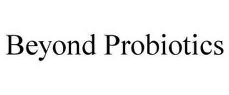 BEYOND PROBIOTICS