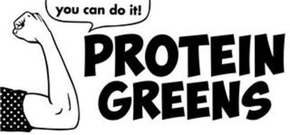 YOU CAN DO IT! PROTEIN GREENS