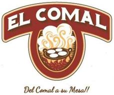 EL COMAL DEL COMAL A SU MESA!!