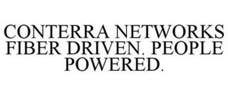 CONTERRA NETWORKS FIBER DRIVEN. PEOPLE POWERED.