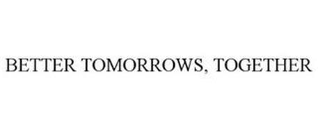 BETTER TOMORROWS, TOGETHER