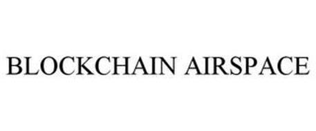BLOCKCHAIN AIRSPACE