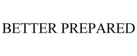 BETTER PREPARED