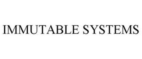 IMMUTABLE SYSTEMS