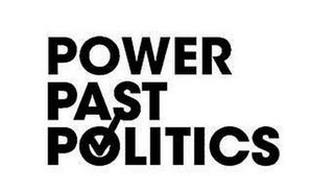POWER PAST POLITICS