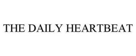 THE DAILY HEARTBEAT