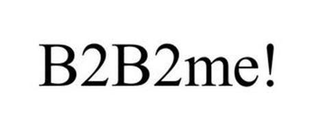 B2B2ME!