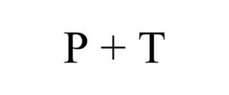 P + T