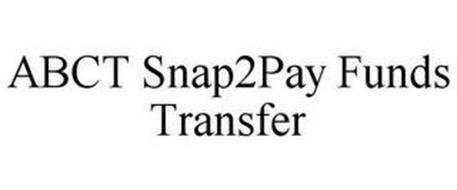 ABCT SNAP2PAY FUNDS TRANSFER