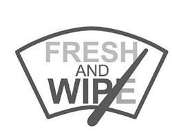 FRESH AND WIPE